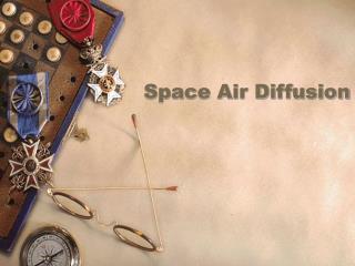 Space Air Diffusion