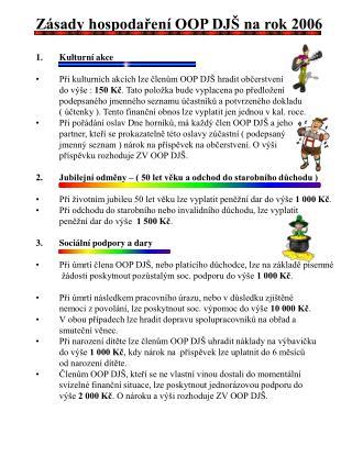 Zásady hospodaření OOP DJŠ na rok 2006 Kulturní akce