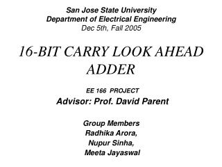 San Jose State University Department of Electrical Engineering Dec 5th, Fall 2005