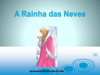 A Rainha das Neves