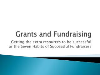 Grants and Fundraising