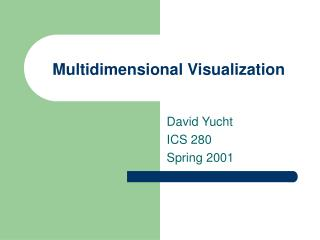 Multidimensional Visualization