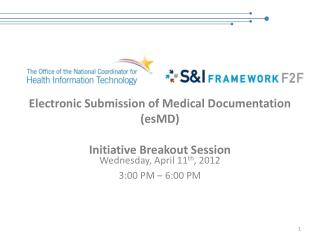 Electronic Submission of Medical Documentation (esMD) Initiative Breakout Session