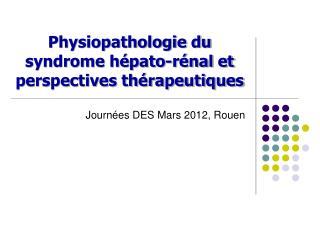 Physiopathologie du syndrome hépato-rénal et perspectives thérapeutiques