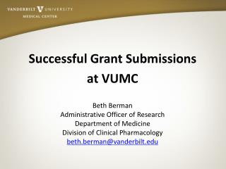 Successful Grant Submissions  at VUMC Beth Berman Administrative Officer of Research