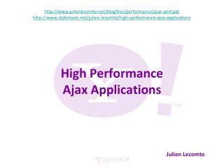 High Performance Ajax Applications