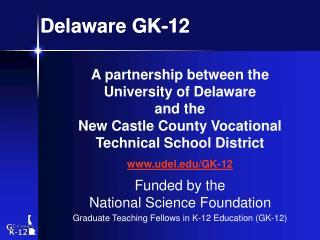Delaware GK-12