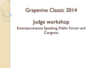 Grapevine Classic  2014
