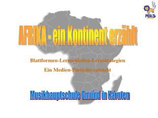 AFRIKA - ein Kontinent erzählt
