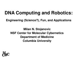 DNA Computing and Robotics: