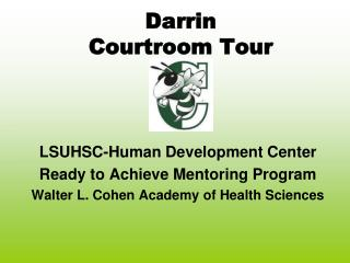 Darrin  Courtroom Tour