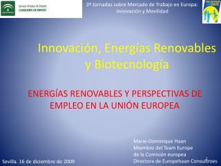 Innovaci n, Energ as Renovables y Biotecnolog a