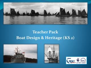 Teacher Pack Boat Design & Heritage (KS 2)