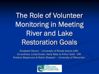 The Role of Volunteer Monitoring in Meeting River and Lake Restoration Goals