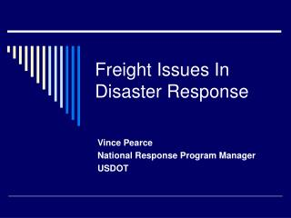 Freight Issues In Disaster Response