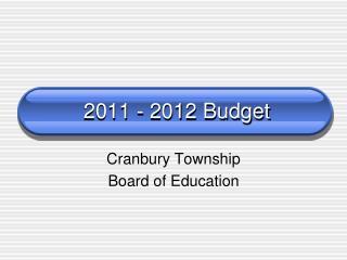 2011 - 2012 Budget