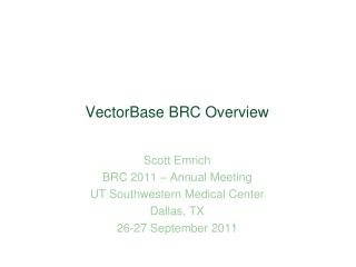 VectorBase BRC Overview