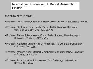International Evaluation of  Dental Research in Finland