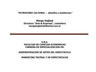 U.B.A. FACULTAD DE CIENCIAS ECONOMICAS CARRERA DE ESPECIALIZACION EN: