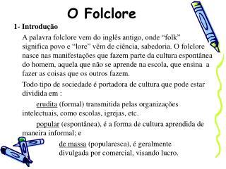 O Folclore