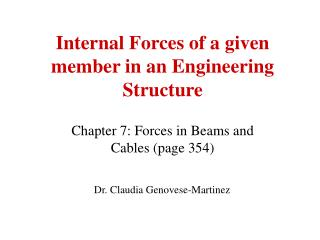 Internal Forces of a given member in an Engineering Structure