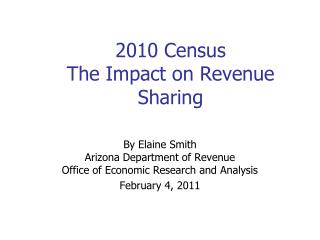 2010 Census  The Impact on Revenue Sharing