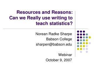 Resources and Reasons:  Can we Really use writing to teach statistics?