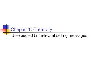 Chapter 1: Creativity
