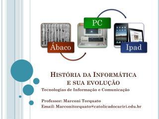 História da Informática  e sua evolução