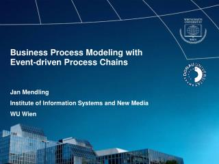 Business Process Modeling with  Event-driven Process Chains