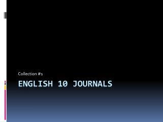 English 10 Journals