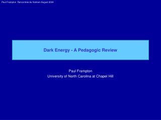 Dark Energy - A Pedagogic Review