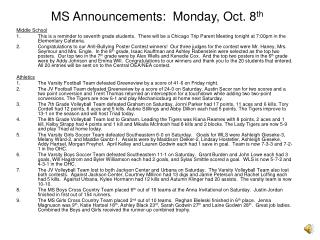 MS Announcements:  Monday, Oct. 8 th