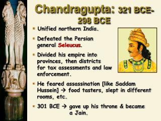 Chandragupta :  321 BCE-298 BCE