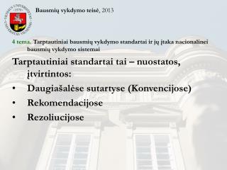 Bausmių vykdymo teisė , 2013