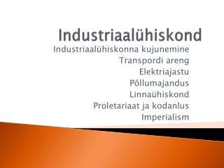 Industriaal hiskond
