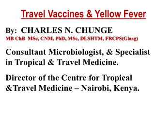 Travel Vaccines & Yellow Fever