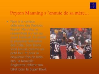 Peyton Manning s'ennuie de sa mère ...