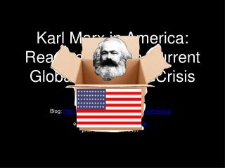 Karl Marx in America: Readings for the Current Global Economic Crisis