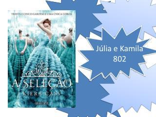 J�lia e Kamila 802