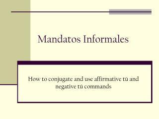 Mandatos Informales