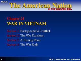 Chapter 24  WAR IN VIETNAM