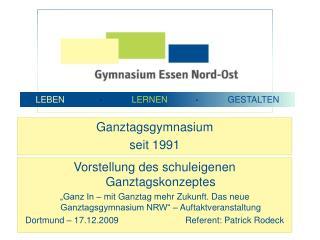 Ganztagsgymnasium  seit 1991