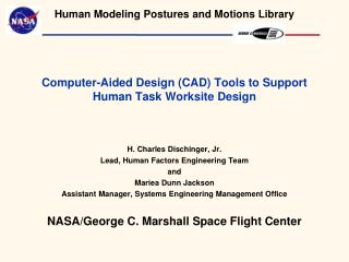 Computer-Aided Design (CAD) Tools to Support Human Task Worksite Design
