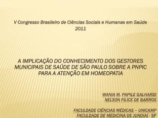V Congresso Brasileiro de Ciências Sociais e Humanas em Saúde 2011
