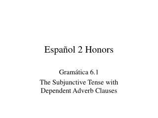 Español 2 Honors