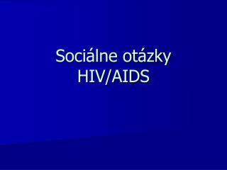 Sociálne otázky HIV/AIDS