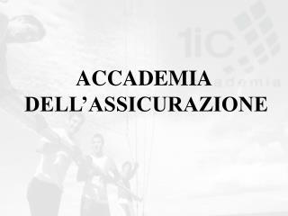 ACCADEMIA  DELL ASSICURAZIONE
