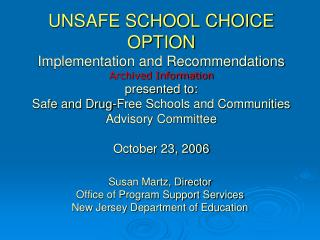 Susan Martz, Director Office of Program Support Services New Jersey Department of Education