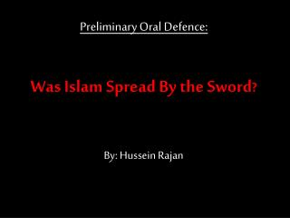 Was Islam Spread By the Sword ?